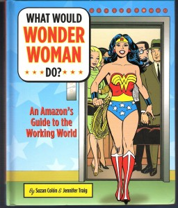the book, What Would Wonder Woman Do?