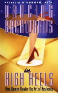 Image of Dancing Backwards in High Heels book cover by Patricia O'Gorman