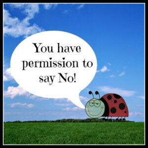 Permission to say No