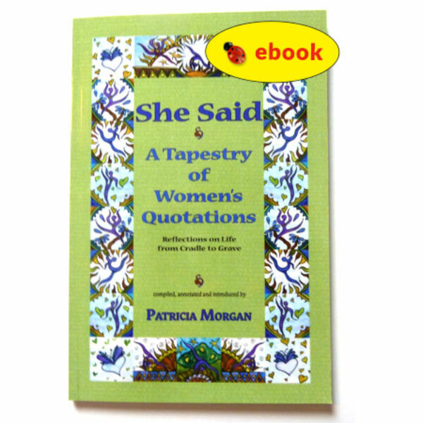She Said: A Tapestry of Women's Quotations (ebook)