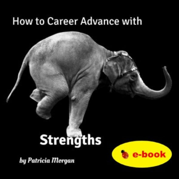 How to Advance your Career with Strengths