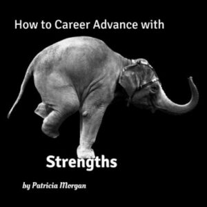 How to Career Advance with Strengths
