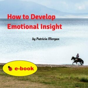 How to Develop Emotional Insight