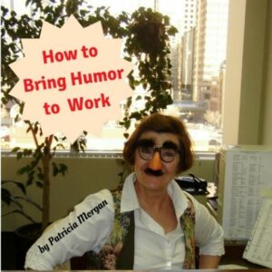 How to bring humor to work