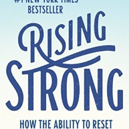 Book Summary: Rising Strong