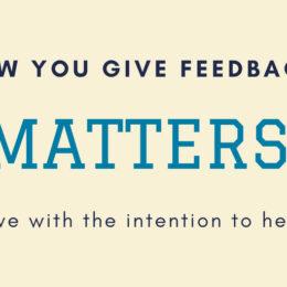 Giving feedback matters