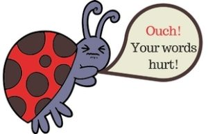 Lady bug saying ouch