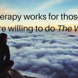 Therapy works for those willing to do The Work