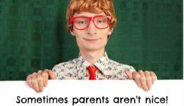 Sometimes parents aren