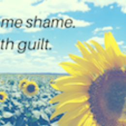 Overcome shame. Deal with guilt